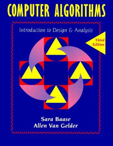 Computer Algorithms Introduction to Design and Analysis 3rd 2000 (Revised) edition cover