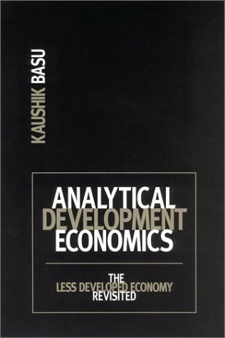 Analytical Development Economics The Less Developed Economy Revisited  2003 9780262523448 Front Cover