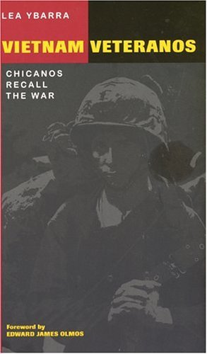 Vietnam Veteranos Chicanos Recall the War  2004 9780292702448 Front Cover
