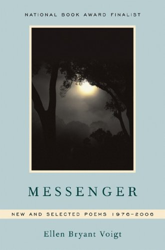 Messenger New and Selected Poems, 1976-2006  2008 9780393331448 Front Cover