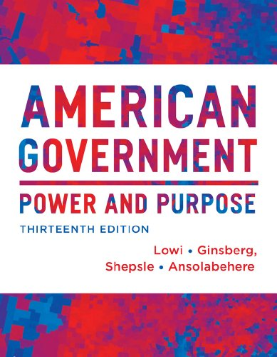 American Government: Power and Purpose, Full Edition (With Policy Chapters)  2013 edition cover