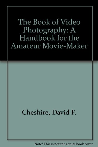 Book of Video Photography A Handbook for the Amateur Movie-Maker  1990 edition cover