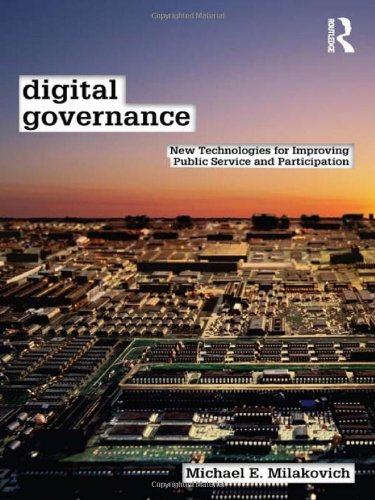 Digital Governance New Technologies for Improving Public Service  2012 edition cover