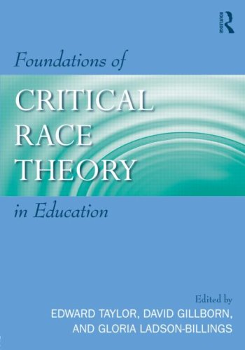 Foundations of Critical Race Theory in Education   2009 edition cover
