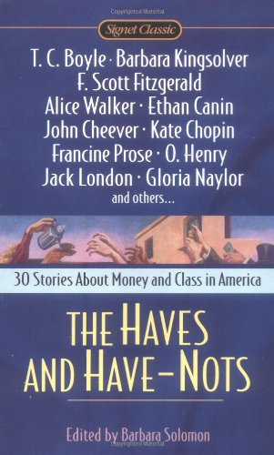 Haves and Have-Nots 30 Stories about Money and Class in America N/A edition cover
