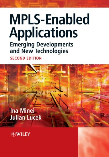 MPLS-Enabled Applications Emerging Developments and New Technologies 2nd 2008 9780470986448 Front Cover