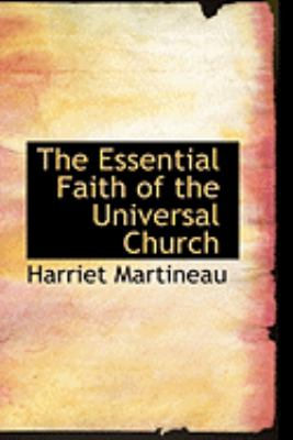 The Essential Faith of the Universal Church:   2008 edition cover