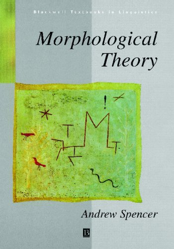 Morphological Theory An Introduction to Word Structure in Generative Grammar  1991 edition cover