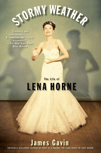 Stormy Weather The Life of Lena Horne  2009 edition cover
