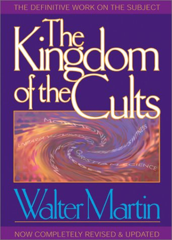 Kingdom of the Cults   1997 (Revised) edition cover