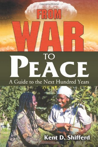 From War to Peace A Guide to the Next Hundred Years  2011 edition cover
