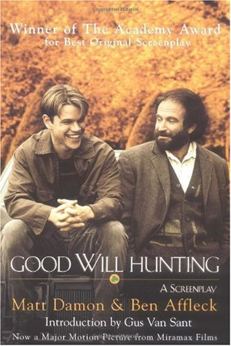 Good Will Hunting A Screenplay N/A edition cover
