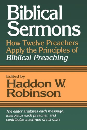 Biblical Sermons How Twelve Preachers Apply the Principles of Biblical Preaching N/A edition cover