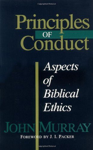 Principles of Conduct Aspects of Biblical Ethics 2nd 1957 edition cover