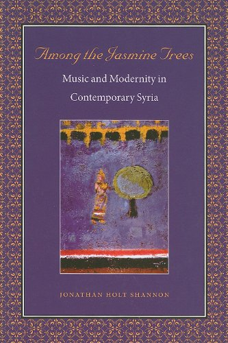 Among the Jasmine Trees Music and Modernity in Contemporary Syria  2009 edition cover