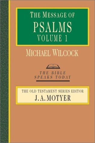 Message of Psalms 1-72 Songs for the People of God  2001 edition cover