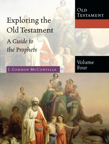 Exploring the Old Testament A Guide to the Prophets  2008 edition cover
