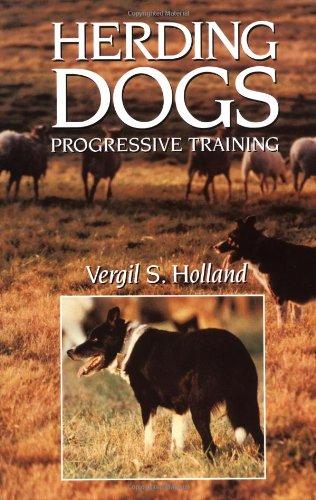 Herding Dogs Progressive Training  1994 9780876056448 Front Cover