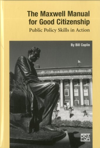 Maxwell Manual for Good Citizenship Public Policy Skill in Action N/A edition cover