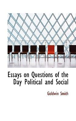 Essays on Questions of the Day Political and Social N/A 9781113709448 Front Cover