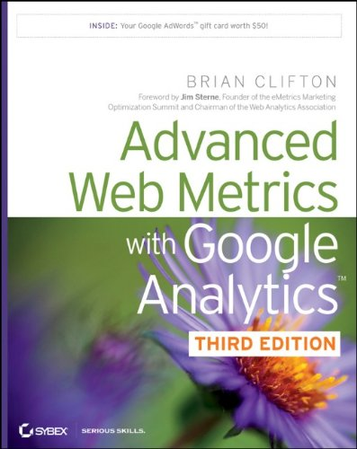 Advanced Web Metrics with Google Analytics  3rd 2012 edition cover