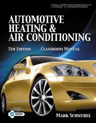 Today's Technician Automotive Heating and Air Conditioning Shop Manual 5th 2013 edition cover