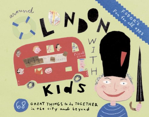 Around London with Kids  4th 2013 9781400007448 Front Cover