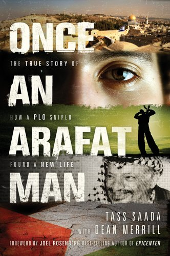Once an Arafat Man The True Story of How a PLO Sniper Found a New Life N/A edition cover