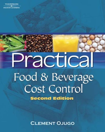 Practical Food and Beverage Cost Control  2nd 2010 (Revised) edition cover