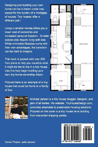 Tiny House Floor Plans Over 200 Interior Designs for Tiny Houses  2012 9781470109448 Front Cover