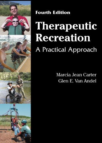 Therapeutic Recreation A Practical Approach 4th 2011 edition cover