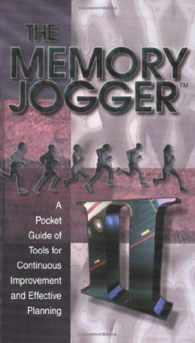 Memory Jogger II : A Pocket Guide of Tools for Continuous Improvement and Effective Planning 1st 1994 edition cover