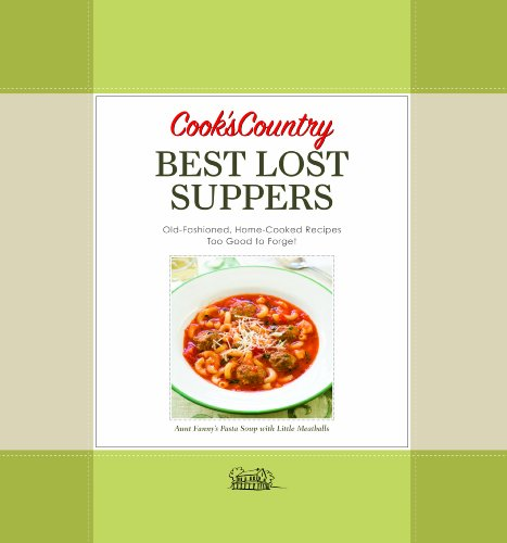 Cook's Country Best Lost Suppers   2009 9781933615448 Front Cover