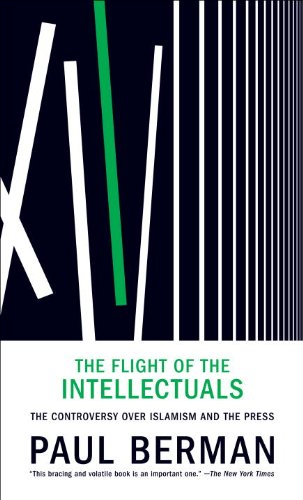 Flight of the Intellectuals The Controversy over Islamism and the Press  2011 9781935554448 Front Cover