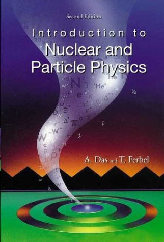 Introduction to Nuclear and Particle Physics  2nd 2003 edition cover