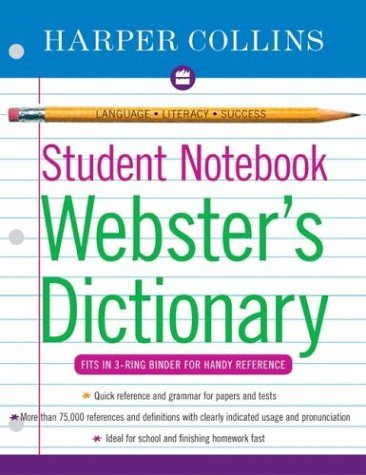 Harpercollins Student Notebook Webster's Dictionary  N/A 9780060595449 Front Cover