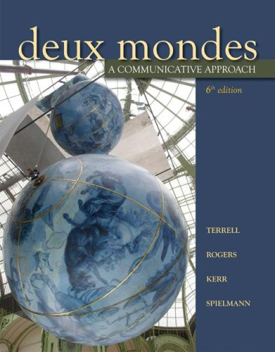 Deux Mondes A Communicative Approach 6th 2009 (Student Manual, Study Guide, etc.) edition cover