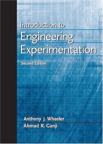 Introduction to Engineering Experimentation  2nd 2004 (Revised) edition cover