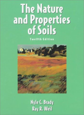 Nature and Properties of Soils  12th 1999 edition cover