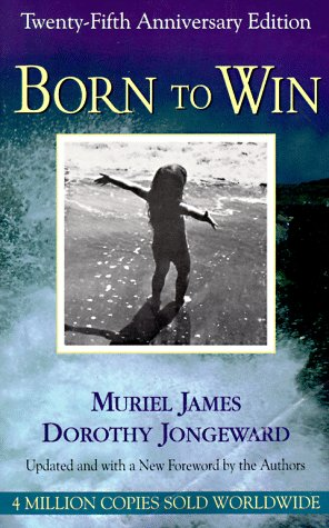 Born to Win Transactional Analysis with Gestalt Experiments 25th 1996 edition cover
