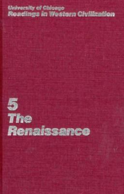 University of Chicago Readings in Western Civilization The Renaissance  1986 9780226069449 Front Cover