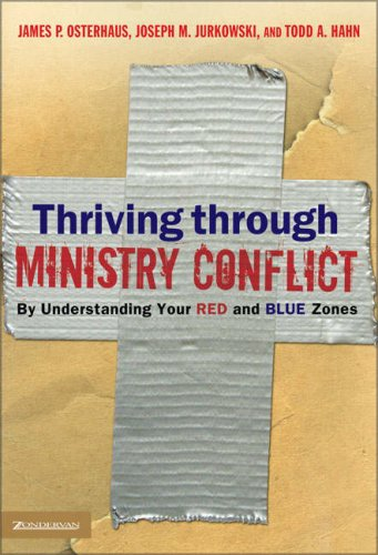 Thriving Through Ministry Conflict By Understanding Your Red and Blue Zones  2005 edition cover