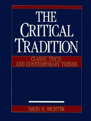 Critical Tradition : Classic Texts and Contemporary Trends 1st edition cover