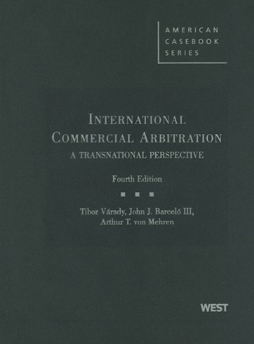 International Commercial Arbitration, A Transnational Perspective  4th 2009 (Revised) edition cover