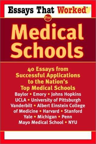 Essays That Worked for Medical Schools 40 Essays from Successful Applications to the Nation's Top Medical Schools  2003 edition cover