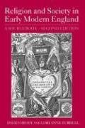 Religion and Society in Early Modern England A Sourcebook 2nd 2005 (Revised) edition cover