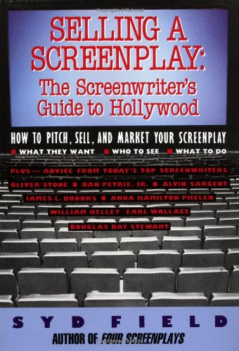 Selling a Screenplay The Screenwriter's Guide to Hollywood  1998 edition cover