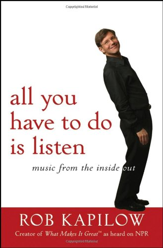 All You Have to Do Is Listen Music from the Inside Out  2008 edition cover