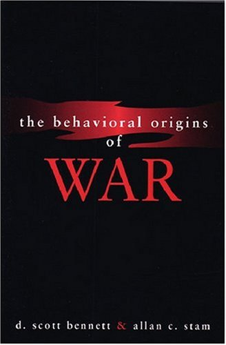 Behavioral Origins of War   2003 9780472068449 Front Cover