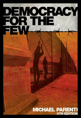 Democracy for the Few  8th 2008 (Revised) edition cover